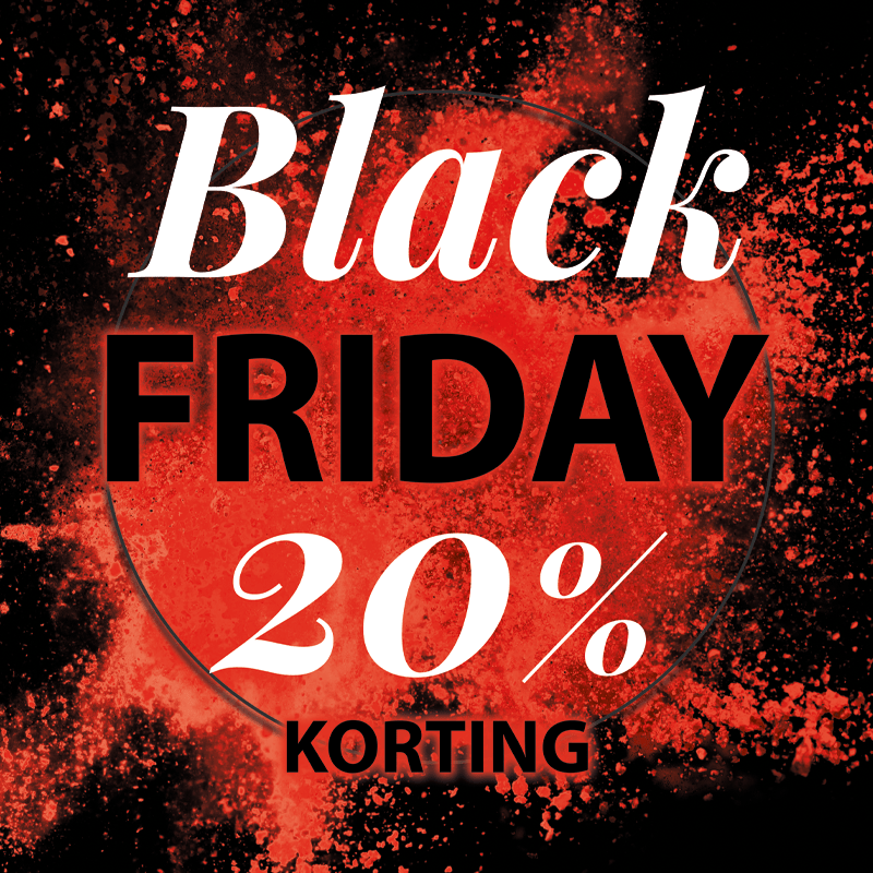 Het is Black Friday! 20% korting op de hele collectie*